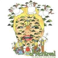 OF MONTREAL - THE EARLY FOUR TRACK RECORDINGS