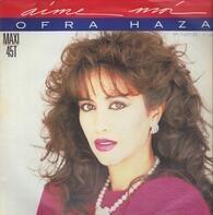 Ofra Haza - Aime Moi