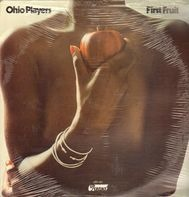Ohio Players - First Fruit