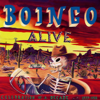 Oingo Boingo - Boingo Alive (Celebration Of A Decade 1979-1988)