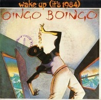Oingo Boingo - Wake Up (It's 1984)