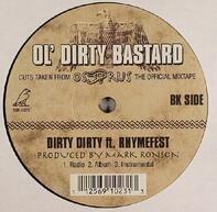 Ol' Dirty Bastard - Dirty Dirty
