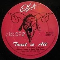 Ola..., Ola Onabule - Trust Is All