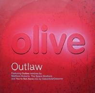 Olive - Outlaw