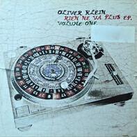Oliver Klein - Rien Ne Va Plus EP. Volume One