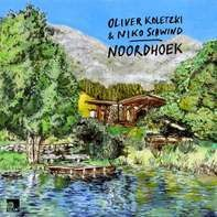 Oliver Koletzki /Niko Schwind - Noordhoek (lp+mp3)