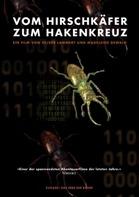 Oliver Lammert und Madeleine Dewald - Vom Hirschkäfer zum Hakenkreuz