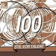 Oliver Koletzki Pres. - Stil Vor Talent 100