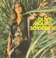 Olivia Molina - So Oder So