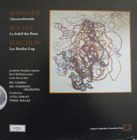 Olivier Messiaen / Pierre Boulez / Charles Koechlin - Chronochromie / Le Soleil Des Eaux /  Les Bandar-Log