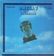 Omega - Omega 7: Idorabló