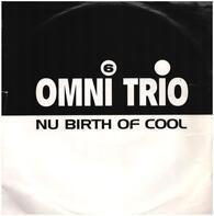 Omni Trio - Nu Birth Of Cool