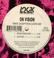 On Vision - Why Don't You Love Me