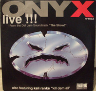 Onyx / Kali Ranks - Live !!! From The Def Jam Soundtrack 'The Show!'