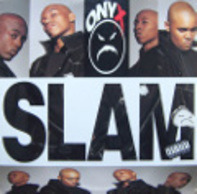 Onyx - Slam / Da Nex Niguz