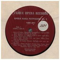 Opera Rara Potpourri No.4 - Donizetti, Puccini, Bellini