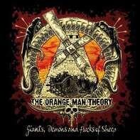 ORANGE MAN THEORY - GIANTS, DEMONS AND A..