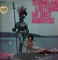 Horst Jankowski - Traumklang Und Rhythmus Mit Horst Jankowski