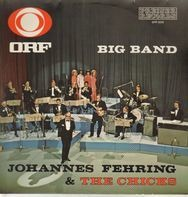 ORF Big Band , Johannes Fehring & The Chicks - ORF Big Band, Johannes Fehring & The Chicks