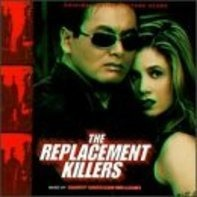 Harry Gregson-Williams - The Replacement Killers