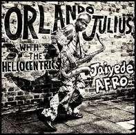Orlando & The Hel Julius - Jaiyede Afro