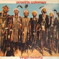 Ornette Coleman And Prime Time - Virgin Beauty