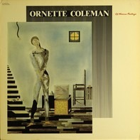 Ornette Coleman - Of Human Feelings