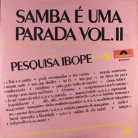 Os Caretas - Pesquisa Ibope (Samba É Uma Parada Vol. II)