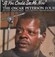 Oscar Peterson Four - If You Could See Me Now