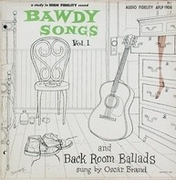 Oscar Brand - Bawdy Songs And Backroom Ballads - Vol.1