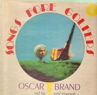 Oscar Brand - Songs For Golfers
