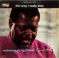 Oscar Peterson - The Way I Really Play