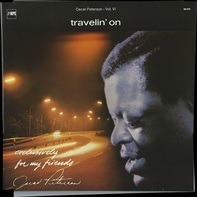 Oscar Peterson - Travelin' On (Exclusively For My Friends Vol. VI)