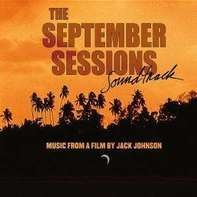 Jack Johnson,The September Sessions Band,u.a - September Sessions