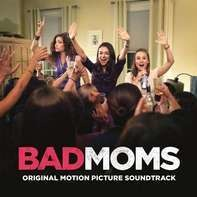 OST/Various - Bad Moms