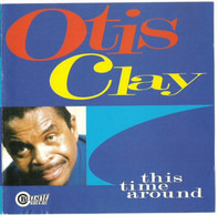 Otis Clay - This Time Around