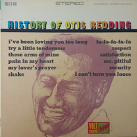Otis Redding - History Of Otis Redding