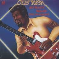 Otis Rush - So Many Roads, Live!