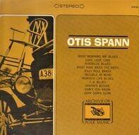 Otis Spann - Otis Spann