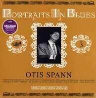 Otis Spann - Portraits In Blues Vol.3