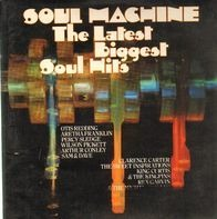 Otis Redding, Aretha Franklin a.o. - Soul Machine - The Latest Biggest Soul Hits