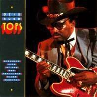 Otis Rush - Tops