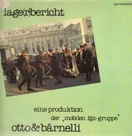 Otto & Bärnelli - Lage(r)bericht