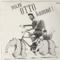 Otto - Hilfe Otto Kommt! 