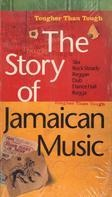 Owen Gray / Jimmy Cliff / Skatalites a.o. - The Story of Jamaican Music