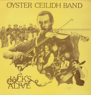 Oysterband - Jack's Alive