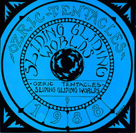 Ozric Tentacles - Sliding Gliding Worlds