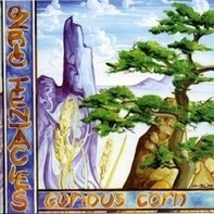 Ozric Tentacles - Curious Corn
