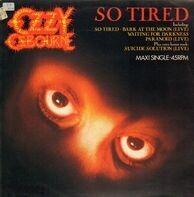 Ozzy Osbourne - So Tired