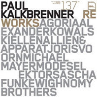 Paul Kalkbrenner - Reworks